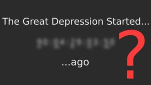 How long ago was the Great Depression?